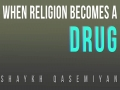 When Religion Becomes a Drug | Farsi sub English