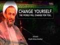 Change yourself... The world will change for you | Agha Alireza Panahian | Farsi sub English