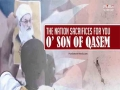 The Nation Sacrifices For You, O\' Son of Qasem | Hussein al-Akraf | Arabic sub English