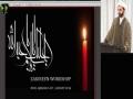 [Annual Workshop] Responsibility of Zakireen Imam e Hussain (as) - H.I. Sheikh Salim Yusuf Ali - English