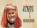 Unvirtuous Elites | Abu Musa Ashari | Farsi & English