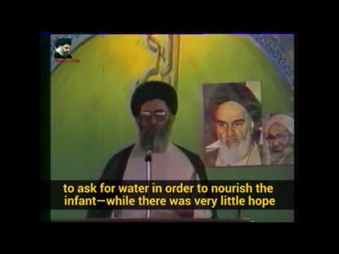 Ayatollah Khamenei - The Martyrdom of Ali Asghar (A) - Farsi sub English