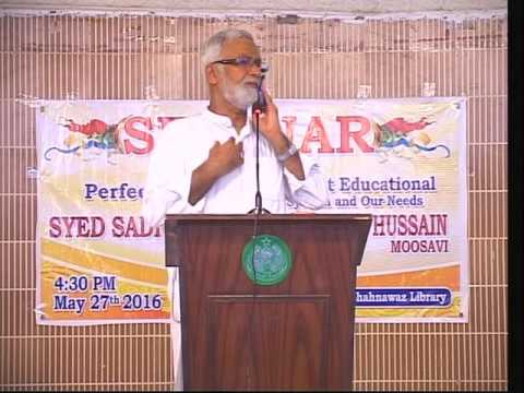 Our Educational System and Our needs- PII- Sindhi By Engr Hussain Moosavi