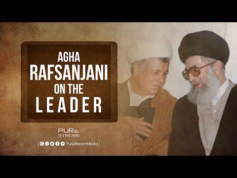 Agha Rafsanjani On The Leader   Farsi sub English
