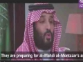 How can we talk to them? they are waiting for Imam Mahdi a.s - (saudi Defence minister) - Arabic sub English