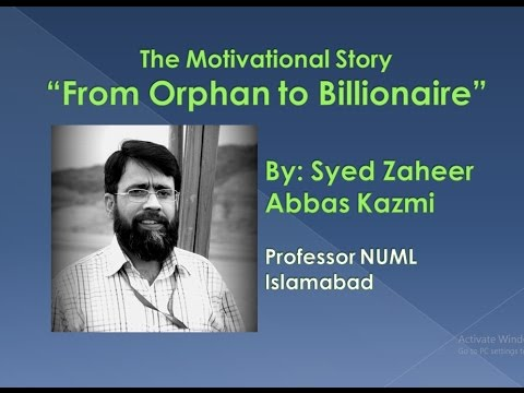 Motivational Story || From Orphan to Billionaire - Urdu