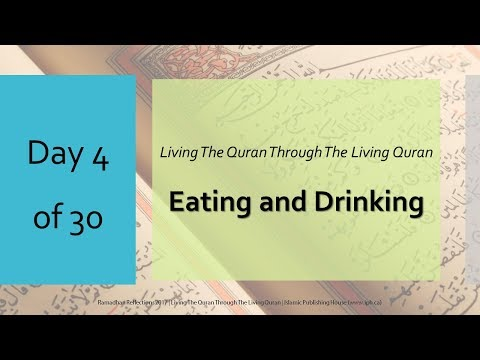 Eating and Drinking - Ramadhan Reflections 2017 - Day 4 - English