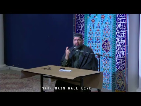 [3rd Ramadan] Syed Asad Jafri SABA Centre - 2017/05/29 - English