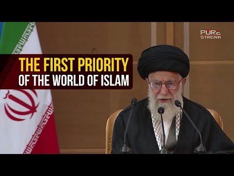 The First Priority of the World of Islam | Imam Sayyid Ali Khamenei | Farsi sub English