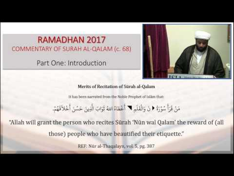 Commentary of Surah Al-Qalam: Introduction - English