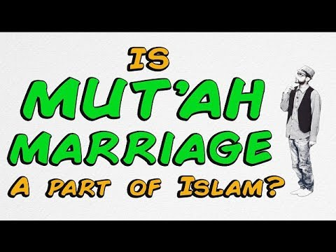 Is Mut\'ah (Temporary Marriage) a Part of Islam? | BISKIT | English