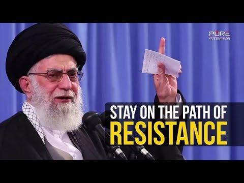 Stay on the Path of Resistance | Imam Khamenei | Farsi sub English
