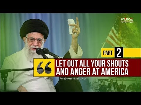 Part II | Let out all your shouts and anger at America | Farsi sub English