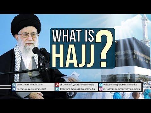 What is HAJJ? | Leader of the Muslim Ummah | Farsi sub English