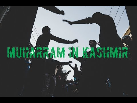 [Short Report] Muharram in Kashmir - Urdu/English