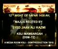 Majlis 12th Night of Safar 1438 Hijari 2016 By Allama Syed Jan Ali Shah Kazmi - Urdu