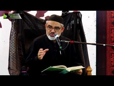 [7] Topic: عقیدۂ آخرت اور اہلِ آخرت | H.I Syed Ali Murtaza Zaidi | Safar 1439/2017 - Urdu