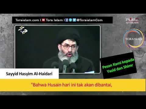 [Clip] Pesan Kami kepada  Yazid dan Shimr | Sayyid Hasyim Al-Haidari - Arabic sub Malay