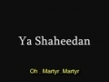 Ya Shaheedan In memory Ayatullah Baqir Sadr - Arabic English Sub (translation not correct)