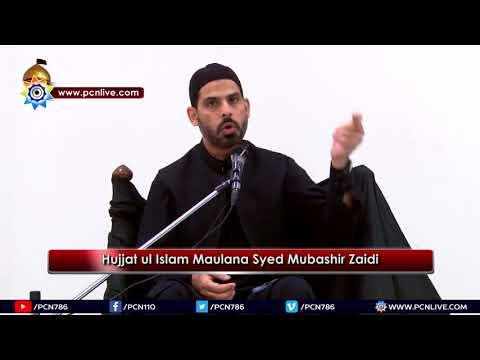 [Majlis 7] Topic: Hayat e Tayyaba | Moulana Syed Mubashir Zaidi - Safar 1439/2017 - Urdu