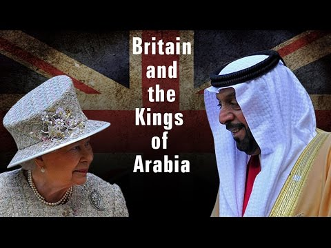 [Documentary] Britain and the Kings of Arabia - English