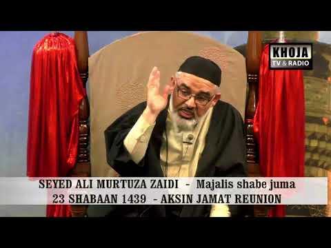 Majalis Shabe Juma 22 Shaban 1439 Hijari 2018 By Allama Syed Murtaza Zaidi - Urdu