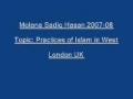 Sadiq Hasan Practices of Islam in West 2007 08 - Urdu