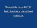 Sadiq Hasan Practices of Islam in West 2007 09 - Urdu
