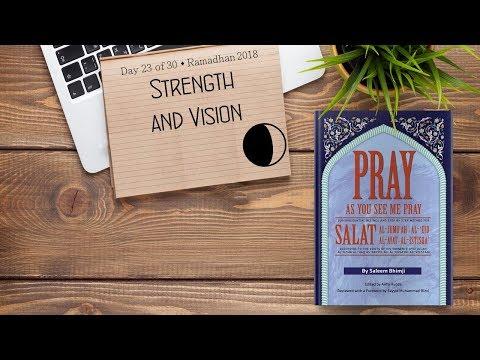 Strength and Vision - Ramadhan 2018 - Day 23 - English