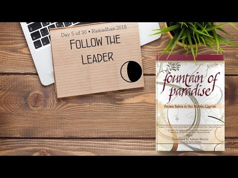 Follow The Leader - Ramadhan 2018 - Day 5 - English