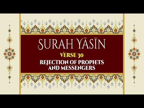 Rejection of Prophets and Messengers - Surah Yaseen - Verse 30 - English