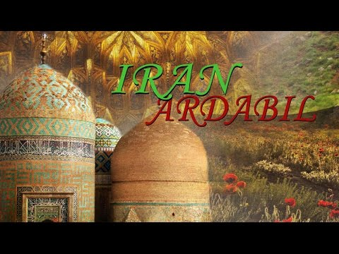 [Documentary] Iran: Ardabil - English