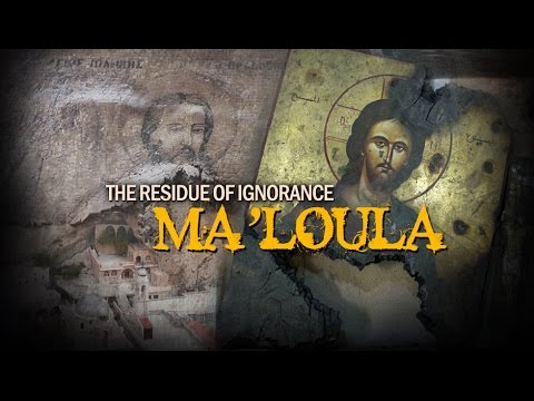 [Documentary] The Residue of Ignorance: Ma'loula - English