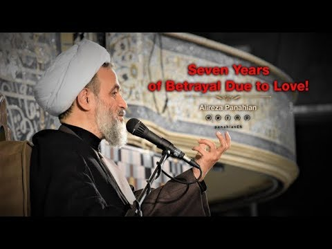 Seven Years of Betrayal Due to Love | Alireza Panahian 2018 Farsi Sub Urdu
