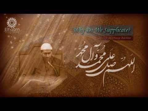 [clip] Why Do We Supplicate? - Sheikh Murtaza Bachoo 13 May 2014 English