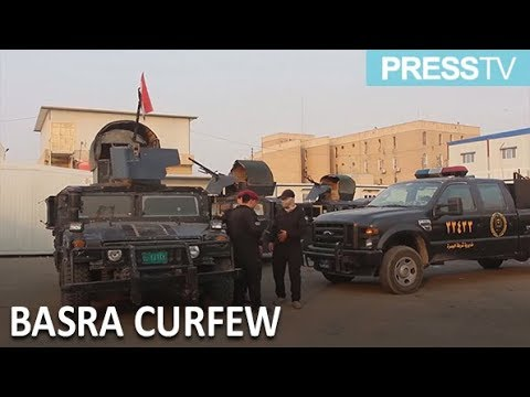 [10 September 2018] Army on streets to apply Basra curfew after protests - English