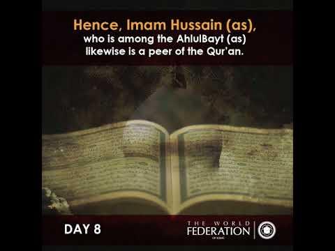 Muharram 1439: DAY EIGHT - Imam Hussain (as) as a practical representation of the Qur\'an English