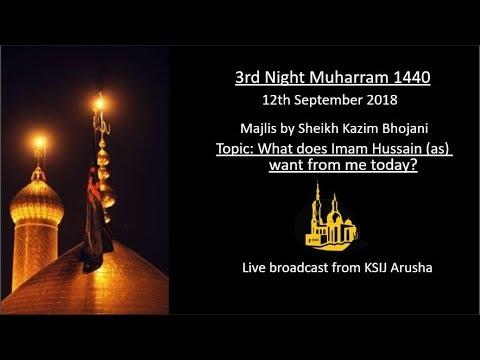 [3] Topic: What Imam Hussain wants from me today | Sheikh Kazim Bhojani | English