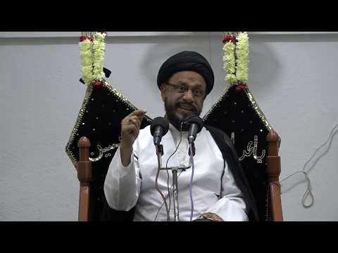 Majlis Shab of 1st Muharram 1440/11.09.2018 Topic:Maximizing the Potential in Our Children By H I Syed Mohammad Zaki Baq