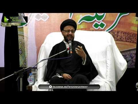 [06] Topic: اسلامی تعلیمات بمقابلہ سیکولرزم | H.I Syed Zaki Baqri | Muharram 1440 - Urdu