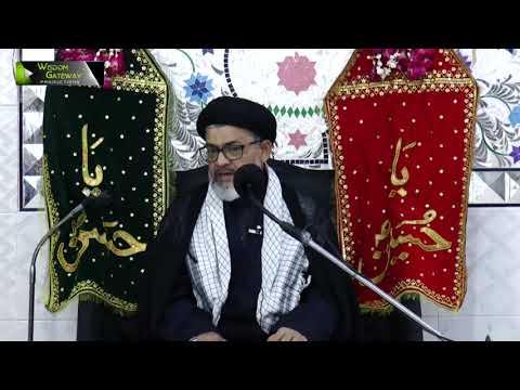[06] Topic: Quran o Ahlebait (as) - قرآن و اہلبیتؑ  | Moulana Razi Haider Zaidi | Muharram 1440 -