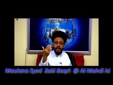 Majlis-e-Esal-e-Sawab July 19 2018 By Allama Syed Mohammad Zaki Baqri at Al Mahdi Islamic Center Toronto-Urdu