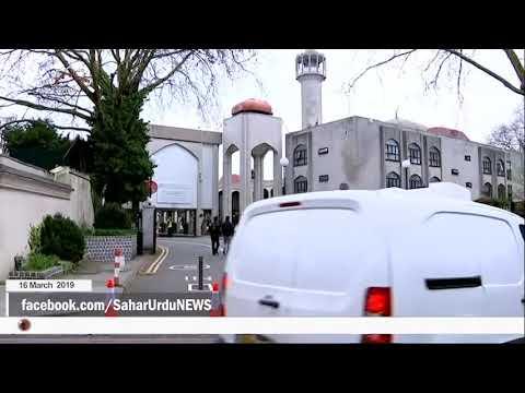 [16Mar2019] لندن میں بھی ایک مسجد میں انتہا پسندوں کا حملہ  - Urdu