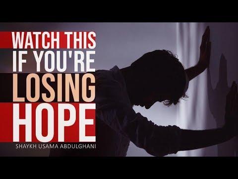 Watch this if you\\\'re losing hope | Shaykh Usama Abdulghani | English