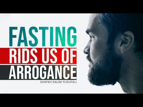 Fasting rids us of Arrogance | Shaykh Salim Yusufali | English