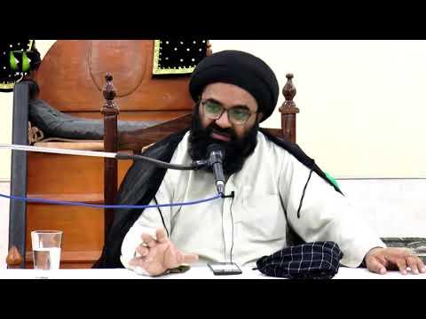 [Lecture 2] Topic: Tarbiyat-e-Aulaad - تربیت اولاد| H.I Kazim Abbas Naqvi - Urdu