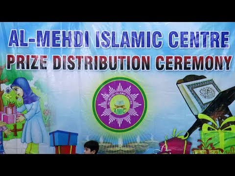 Al Mehdi Islamic Centre | Prize Distribution Ceremony | 02 June 2019