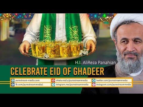 Celebrate Eid of Ghadeer | Agha Alireza Panahian | Farsi Sub English