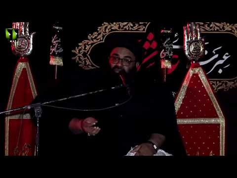 [09] Topic: Ibrat e Ashura | H.I Kazim Abbas Naqvi | Muharram 1441/2019 - Urdu