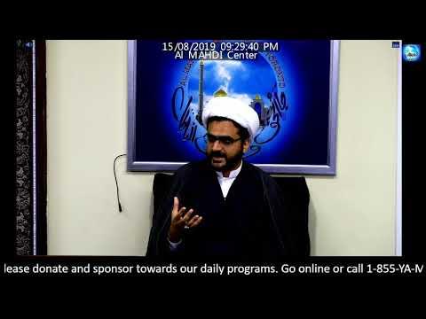 [Milad] Shaykh Muhammad Hasnain @ Al Mahdi Islamic Center Toronto Thursday, August 15 2019 Urdu